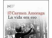 vida eso. Carmen Amoraga
