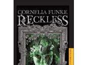 Reckless: Carne piedra. Cornelia Funke