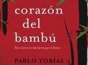 corazón bambú, Pablo Tobías