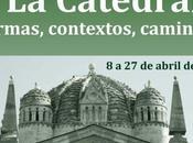 Arte Románico Zamora VIII. Catedral: formas, contextos, caminos