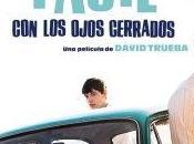 """Visionado: """"Vivir fácil ojos cerrados"""", David Trueba. """"Como canciones"""""""