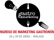 GastroMarketing 2014: Innovación, Marketing mucha Gastronomía Málaga( abril)