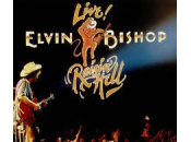 Elvin Bishop Raisin´Hell (Capricorn Records 1977)