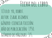 Reseña: robot, Isaac Asimov