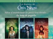 Trilogia dominios Onix Negro: Primeros capitulos