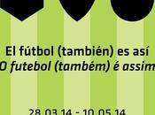 exposición fútbol (también) viaja Mundial Brasil mano Instituto Cervantes.