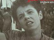 Rodolfo Häsler (Ed.): Jane Bowles. Últimos años (1): Gracias Alfredo Taján Pedro Pizarro: