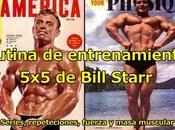 Rutina entrenamiento Bill Starr
