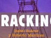 Fracking: libro para entender riesgos ventajas fracturación hidráulica (IGME)