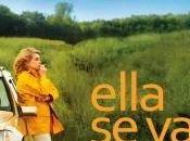 Ella (Catherine Deneuve-N. Schiffman)