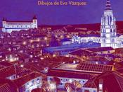 "Booktrailer semana: ""Toledo ilustrado"", Rainer Maria Rilke Vázquez"