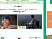 """Conferencia: """"Deporte, motivación calidad vida personas discapacidad"""""""