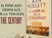 Esperado Desenlace Trilogía Century