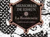 Reseña (24) Memorias Idhún, resistencia; Laura Gallego