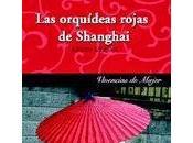 Reseña, orquídeas rojas shanghai