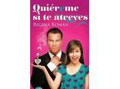 """""""Quiéreme atreves"""" Regina Román"""