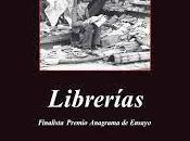 Jorge Carrión: Librerías