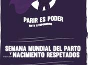 Semana Mundial Parto Nacimiento Respetados 2014