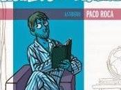 Memorias hombre pijama, Paco Roca