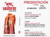 José Ángel Barrueco: amor sanatorios (2): Presentación Zamora: