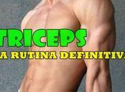 Tríceps rutina entrenamiento definitiva