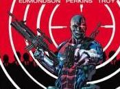 Nathan Edmonson Mike Perkins encargarán serie regular Deathlok partir octubre