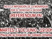 Concentración Collado Villalba imposición monarquía, derecho decidir. Referéndum