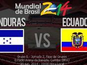 Partido Ecuador Honduras Grupo Mundial 2014