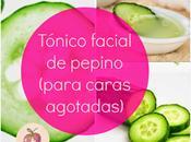 Tónico facial pepino (para caras agotadas)