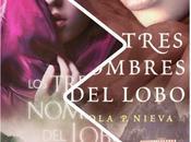 tres nombres lobo Lola Nieva Reseña #201