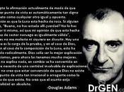 respeto puntos vista Douglas Adams