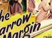 Barata peligrosa: narrow margin. thriller Richard Fleischer para pequeña historia cineastas contra magnates