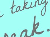 Taking break from blog but….