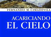 Acariciando cielo Fernando Cimadevila