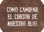 ¿como cambiar cursor blog?