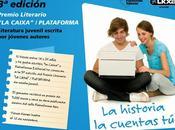 """Edición Premio Literario: Caixa/Plataforma"""""""