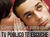 Cómo hablar para público escuche