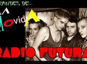 Grandes Movida: Radio Futura (1980 1992)