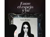 """Entre espejo yo"", Lucía Medina"