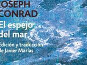 """pequeñas obras maestras.""""El espejo Mar"""" Joseph Conrad """"los Santos Inocentes"""" Miguel Delibes"""