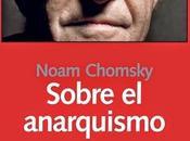 Noam Chomsky: Sobre anarquismo