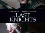 """Primeras imágenes teaser póster """"the last knights"""" clive owen morgan freeman"""