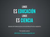 Linux educación, linux ciencia ponencia ubuconla 2014
