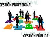 Gestión Pública Profesional: propósito caso…