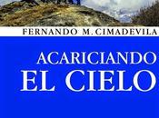 """Acariciando cielo"" Fernando Cimadevila (2014)"