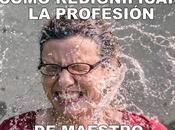Reconstrucción Redignificación Profesión Maestro.