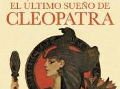 """último sueño Cleopatra"""" Christian Jacq"""