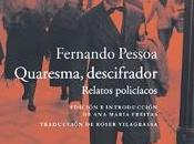 Acantilado publica Quaresma investigador Fernando Pessoa