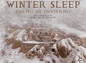 """Trailer subtitulado """"winter sleep (sueño invierno)"""""""