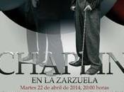 circo, Chaplin Teatro Zarzuela